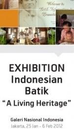 "Indonesian Batik ""a Living Heritage"""