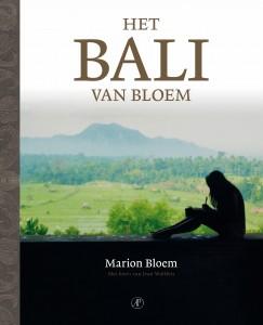 Het Bali van Bloem, Marion Bloem's ode to Bali